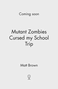 Cover Mutant Zombies Cursed My School Trip