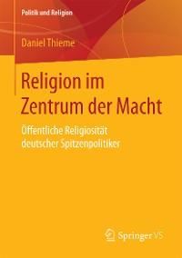 Cover Religion im Zentrum der Macht