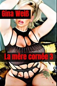 Cover La mère cornée 3