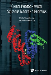 Cover Chiral Photochemical Scissors Targeting Proteins