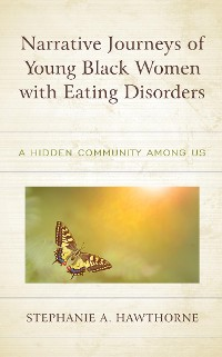 Cover Narrative Journeys of Young Black Women with Eating Disorders