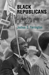 Cover Black Republicans and the Transformation of the GOP