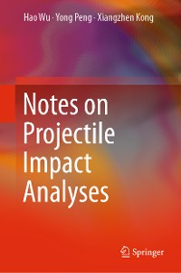 Cover Notes on Projectile Impact Analyses