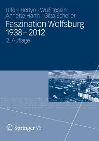 Cover Faszination Wolfsburg 1938-2012