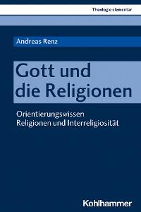 Cover Gott und die Religionen