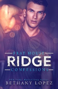 Cover Frat House Confessions: Ridge