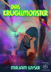 Cover Das Krugelmonster