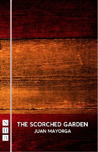 Cover The Scorched Garden (NHB Modern Plays)