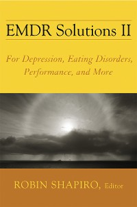 Cover EMDR Solutions II: For Depression, Eating Disorders, Performance, and More