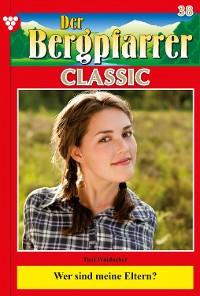 Cover Der Bergpfarrer Classic 38 – Heimatroman