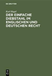 Cover Der einfache Diebstahl im englischen und deutschen Recht