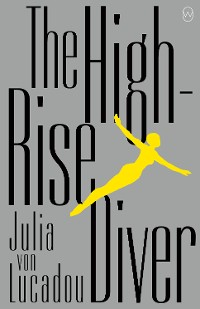 Cover The High-Rise Diver