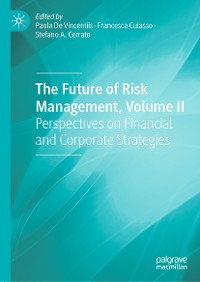 Cover The Future of Risk Management, Volume II