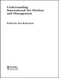 Cover Understanding International Art Markets and Management