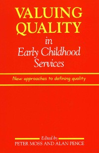 Cover Valuing Quality in Early Childhood Services