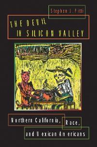 Cover The Devil in Silicon Valley