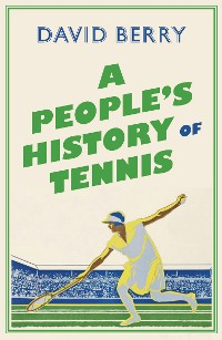 Cover A People's History of Tennis
