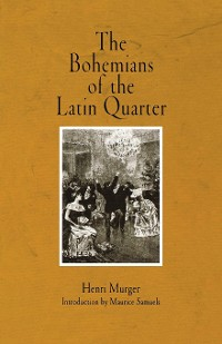 Cover The Bohemians of the Latin Quarter
