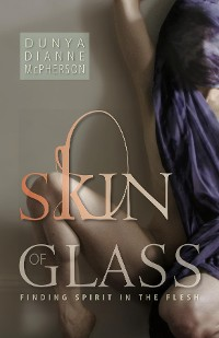 Cover Skin of Glass
