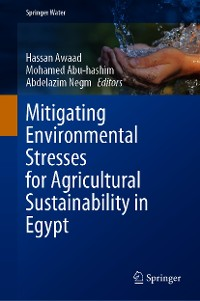 Cover Mitigating Environmental Stresses for Agricultural Sustainability in Egypt