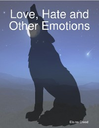 Cover Love, Hate and Other Emotions