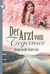 Cover Der Arzt vom Tegernsee 32 – Arztroman