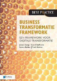 Cover Business Transformatie Framework - een raamwerk voor organisatieverbetering