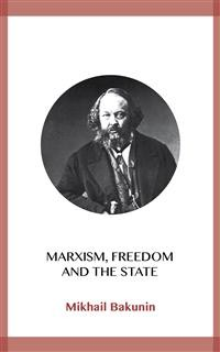 Cover Marxism, Freedom and the State