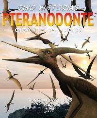 Cover Pteranodonte. Gigante del cielo