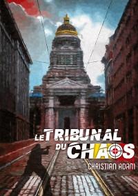 Cover Le Tribunal du Chaos