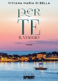 Cover Per te - Il viaggio