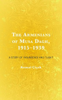 Cover The Armenians of Musa Dagh, 1915–1939