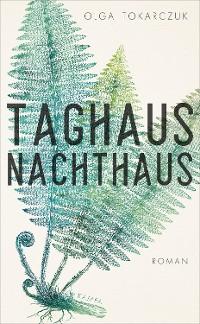 Cover Taghaus, Nachthaus
