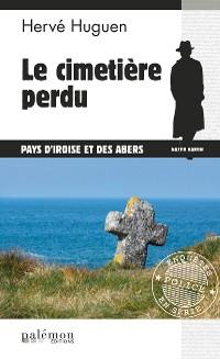Cover Le cimetière perdu