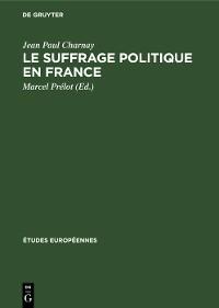 Cover Le suffrage politique en France