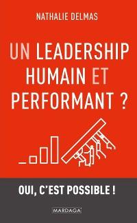 Cover Un leadership humain et performant ?