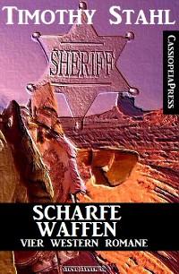 Cover Scharfe Waffen: Vier Western Romane