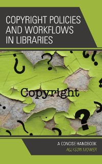 Cover Copyright Policies and Workflows in Libraries