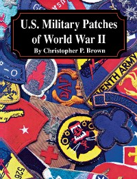 Cover U.S. Military Patches of World War II
