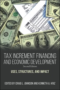 Cover Tax Increment Financing and Economic Development, Second Edition