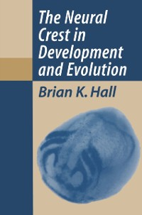 Cover Neural Crest in Development and Evolution