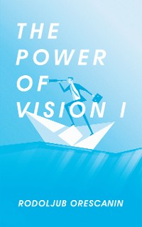 Cover The Power of Vision I