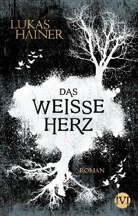 Cover Das weiße Herz