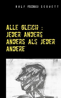 Cover Alle gleich: jeder anders anders als jeder andere