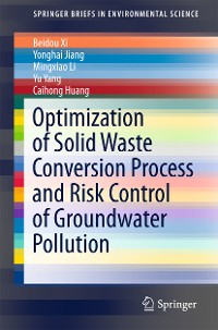 Cover Optimization of Solid Waste Conversion Process and Risk Control of Groundwater Pollution