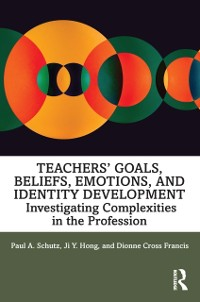 Cover Teachers' Goals, Beliefs, Emotions, and Identity Development