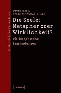 Cover Die Seele: Metapher oder Wirklichkeit?