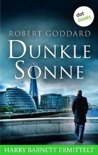 Cover Dunkle Sonne - Harry Barnett ermittelt: Der zweite Fall