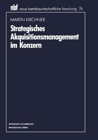 Cover Strategisches Akquisitionsmanagement im Konzern