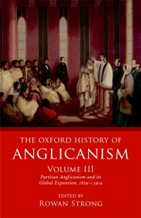 Cover Oxford History of Anglicanism, Volume III